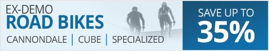 Ex-demo & display road bikes from Specialized, Cannondale, Cube & more | Save up to 35% | Free UK delivery