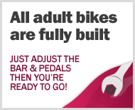 All adult bikes are fully built
