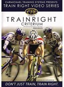 Image of Carmichael Training Train Right Criterium DVD